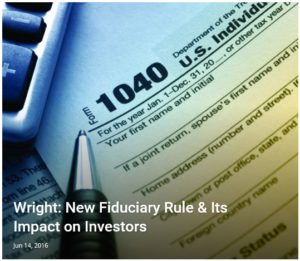 New Fiduciary Rule & Its Impact on Investors
